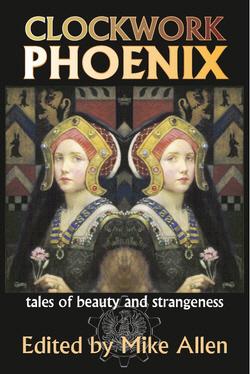 CLOCKWORK PHOENIX trade paperback